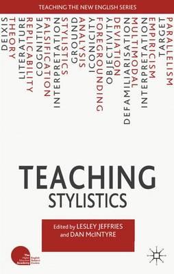 Teaching Stylistics - Teaching the New English (Paperback)