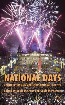 National Days: Constructing and Mobilising National Identity (Hardback)