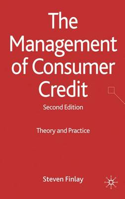 The Management of Consumer Credit: Theory and Practice (Hardback)