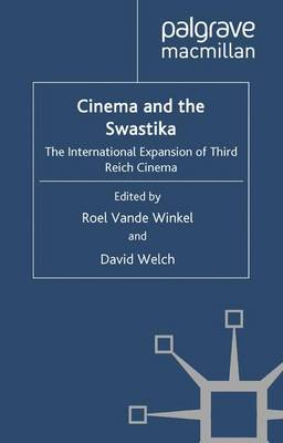 Cinema and the Swastika: The International Expansion of Third Reich Cinema (Paperback)