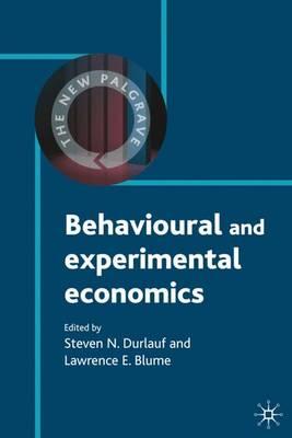 Behavioural and Experimental Economics - The New Palgrave Economics Collection (Hardback)