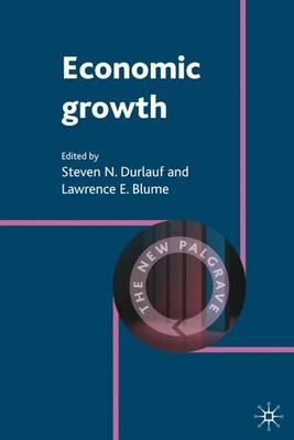 Economic Growth - The New Palgrave Economics Collection (Hardback)