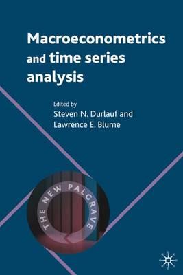 Macroeconometrics and Time Series Analysis - The New Palgrave Economics Collection (Hardback)