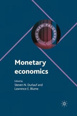 Monetary Economics - The New Palgrave Economics Collection (Paperback)