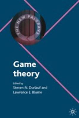 Game Theory - The New Palgrave Economics Collection (Hardback)