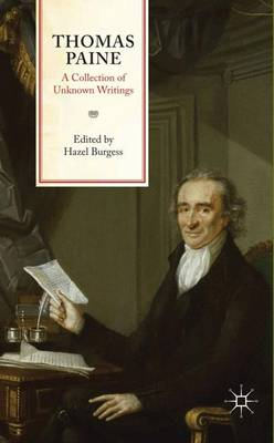 Thomas Paine: A Collection of Unknown Writings (Paperback)