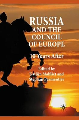 Russia and the Council of Europe: 10 Years After (Hardback)