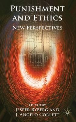 Punishment and Ethics: New Perspectives (Hardback)