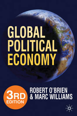 Global Political Economy: Evolution and Dynamics (Paperback)