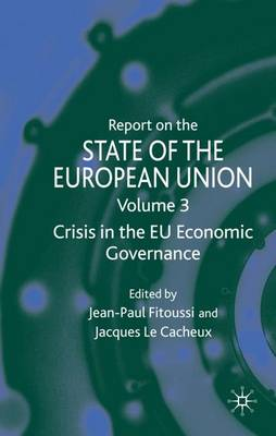 Report on the State of the European Union: Volume 3: Crisis in the EU Economic Governance (Hardback)