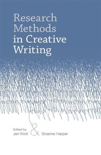 Research Methods in Creative Writing (Hardback)
