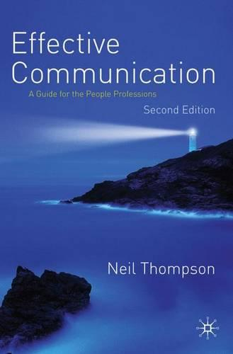 Effective Communication: A Guide for the People Professions (Paperback)
