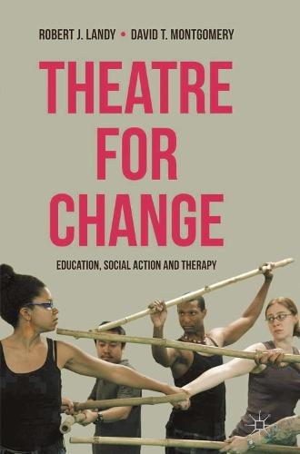 Theatre for Change: Education, Social Action and Therapy (Paperback)