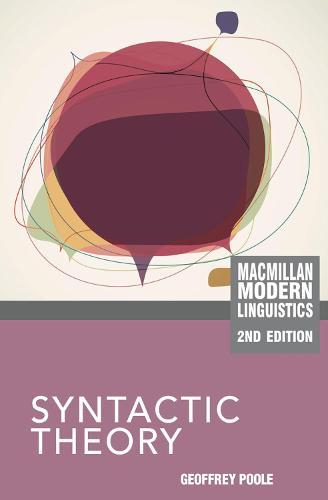 Syntactic Theory - Macmillan Modern Linguistics (Hardback)