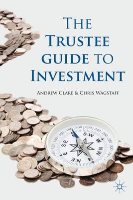 The Trustee Guide to Investment (Hardback)