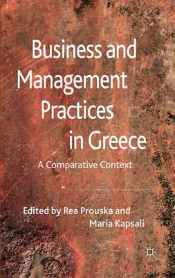 Business and Management Practices in Greece: A Comparative Context (Hardback)