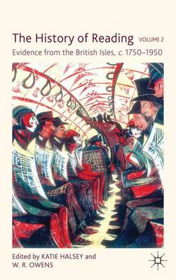 The History of Reading, Volume 2: Evidence from the British Isles, c.1750-1950 (Hardback)