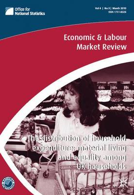 Economic and Labour Market Review: v. 4, No. 3 (Paperback)
