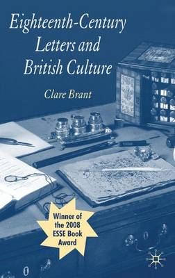 Eighteenth-Century Letters and British Culture (Paperback)