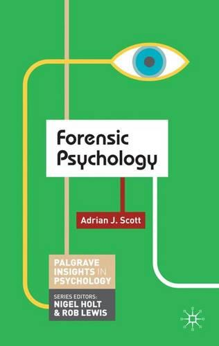Forensic Psychology - Palgrave Insights in Psychology series (Paperback)