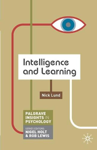 Intelligence and Learning - Macmillan Insights in Psychology series (Paperback)