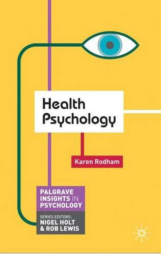 Health Psychology - Palgrave Insights in Psychology series (Paperback)