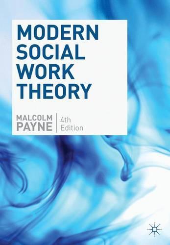 Modern Social Work Theory (Paperback)