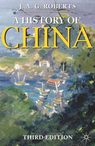 A History of China - Palgrave Essential Histories series (Paperback)