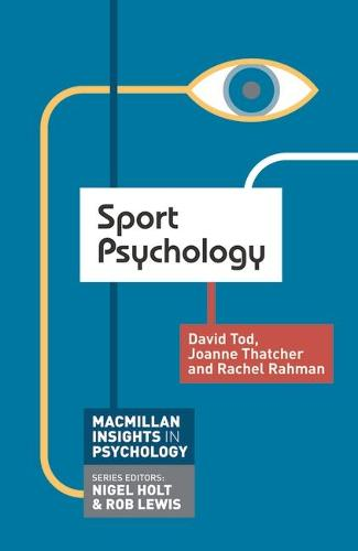 Sport Psychology - Palgrave Insights in Psychology series (Paperback)