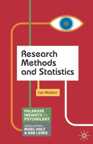 Research Methods and Statistics - Macmillan Insights in Psychology series (Paperback)