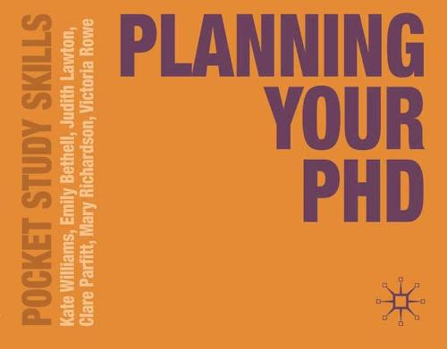 Planning Your PhD - Pocket Study Skills (Paperback)