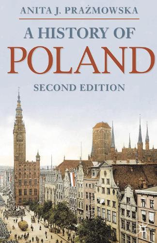 A History of Poland - Macmillan Essential Histories (Hardback)