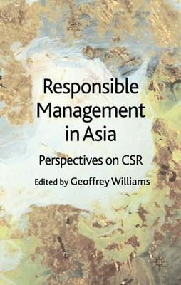 Responsible Management in Asia: Perspectives on CSR (Hardback)