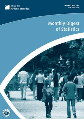 Monthly Digest of Statistics: May 2010 v. 773 (Paperback)