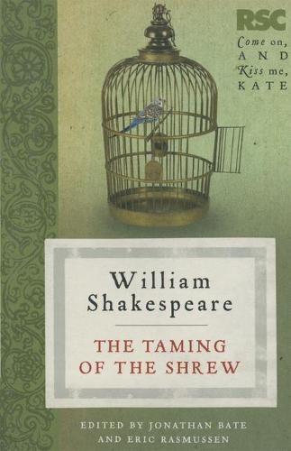 The Taming of the Shrew - The RSC Shakespeare (Paperback)