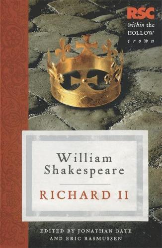 Richard II - The RSC Shakespeare (Paperback)