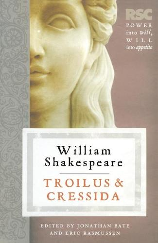 Troilus and Cressida - The RSC Shakespeare (Paperback)