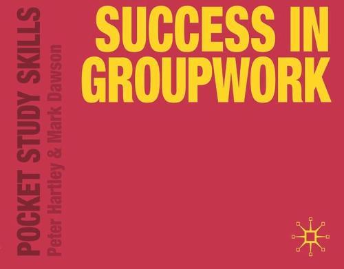 Success in Groupwork - Pocket Study Skills (Paperback)