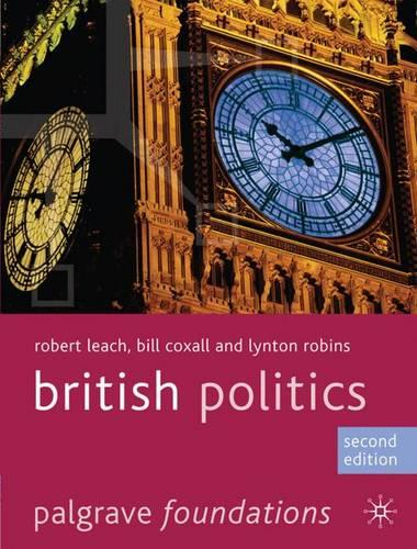 British Politics - Palgrave Foundations Series (Paperback)