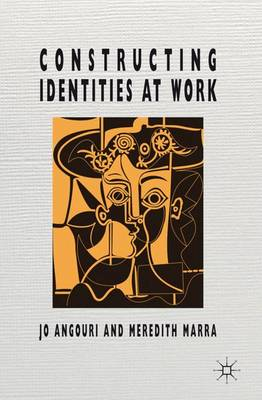Constructing Identities at Work (Hardback)