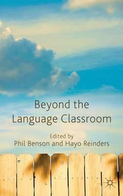 Beyond the Language Classroom (Hardback)