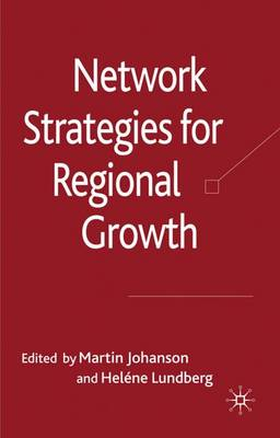 Network Strategies for Regional Growth (Hardback)