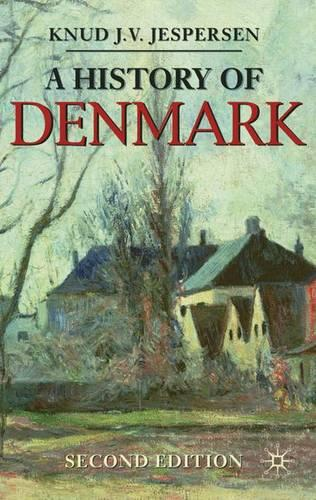 A History of Denmark - Palgrave Essential Histories series (Paperback)