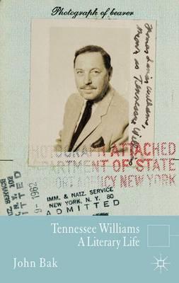 Tennessee Williams: A Literary Life - Literary Lives (Hardback)