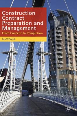 Construction Contract Preparation and Management: From Concept to Completion (Paperback)