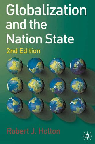 Globalization and the Nation State: 2nd Edition (Paperback)