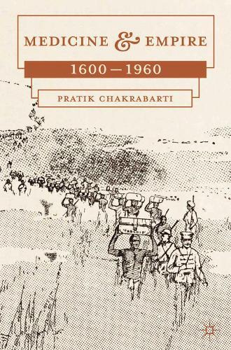 Medicine and Empire: 1600-1960 (Paperback)