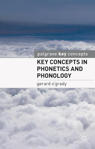 Key Concepts in Phonetics and Phonology - Key Concepts (Paperback)