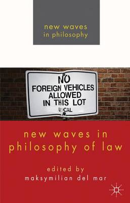 New Waves in Philosophy of Law - New Waves in Philosophy (Hardback)