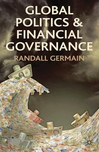 Global Politics and Financial Governance (Paperback)